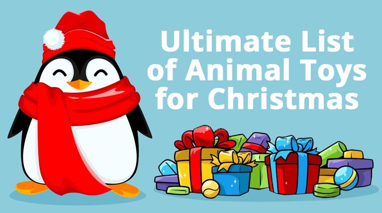 Ultimate-List-of-Animal-Toys-for-Christmas